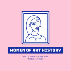 Blue Pink White Women Of Art History Podcast Art Cover Illustration  History
