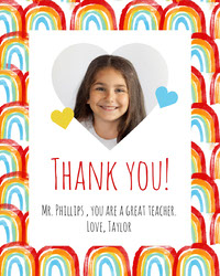 Rainbow Pattern and Girl Photo Teacher Appreciation Card Thank You Messages