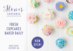 flower cupcakes now open flyer Cupcake