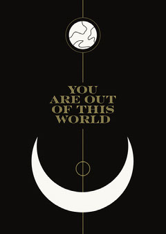 You Are Out Of The World Earth