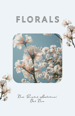 Scented Ambition Florals Poster Flowers