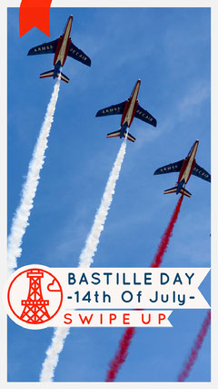 Bastille Day Instagram Story with Airplanes France