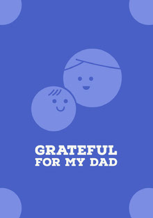 Grateful for my Dad