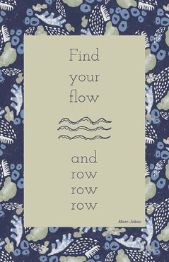 Blue Pattern Find Your Flow Quote Poster Positive Thought