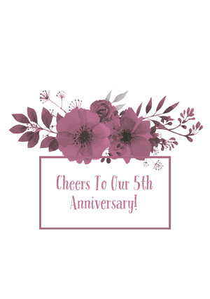 Cheers To Our 5th Anniversary! Festkort