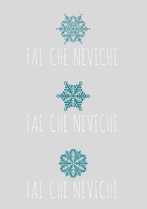 FAI CHE NEVICHI<BR>FAI CHE NEVICHI<BR>FAI CHE NEVICHI Biglietto di Natale