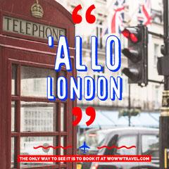 'Allo London Vacation