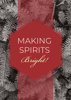 MAKING SPIRITS Bright! Christmas