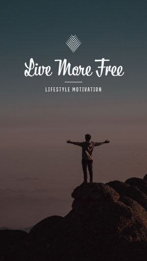 Live More Free Instagram Story Affiche de motivation