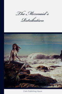 White and Blue The Mermaid's Retribution Book Cover Copertina libro