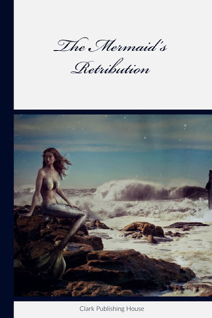 White and Blue The Mermaid's Retribution Book Cover Book Cover