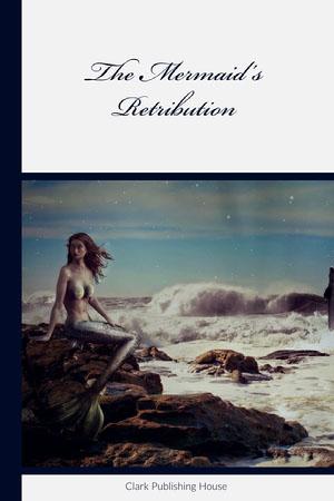 The Mermaid's Retribution  Book Cover