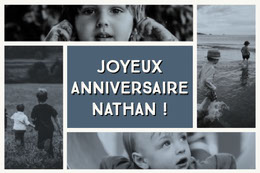 JOYEUX ANNIVERSAIRE NATHAN !