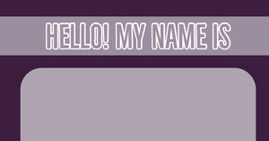 HELLO! MY NAME IS 네임택