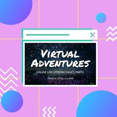 virtual adventure instagram Dance Flyer