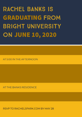 RACHEL BANKS IS<BR>GRADUATING FROM <BR>BRIGHT UNIVERSITY <BR>ON JUNE 10, 2020