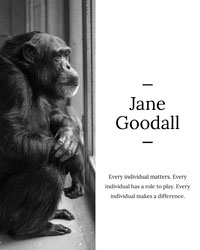 Black and White Jane Goodal Quote Instagram Portrait 引言海報
