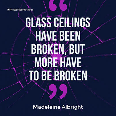 Glass ceilings have been broken, but more have to be broken