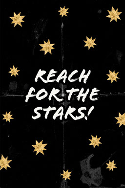 Black and Yellow Reach for the stars Pinterest Post