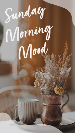 White Sunday Morning Handwritten Instagram Story Sunday
