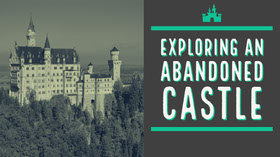 Exploring an<BR>abandoned<BR>castle Banner para YouTube