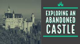 Exploring an<BR>abandoned<BR>castle