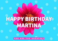 HAPPY BIRTHDAY<BR>MARTINA Birthday Cards for Mother