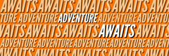 Awaits Adventure