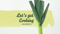 Green Smear Let's Get Cooking YouTube Channel Art Cooking