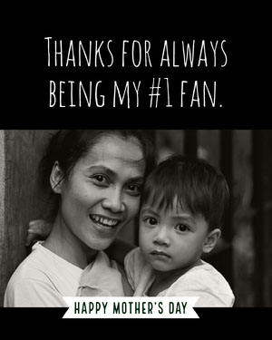 Black and White Mothers Day Card with Picture of Mother and Son Mother's Day Messages