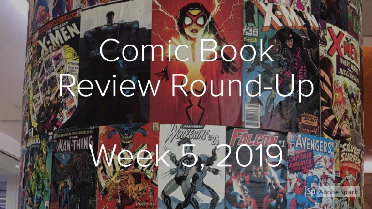 Comic Book Review Round-Up Week 5, January 2019