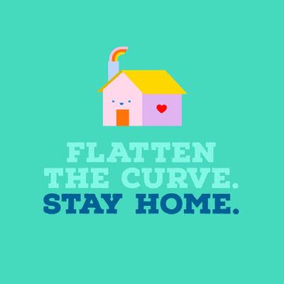 FLATTEN THE CURVE.  STAY HOME.  Cartaz sobre a necessidade de ficar em casa