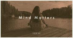 Mind Matters Awareness