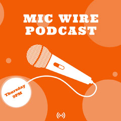 MIC WIRE<BR>PODCAST Podcast