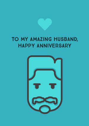 To my amazing husband,<BR>Happy Anniversary Festkort