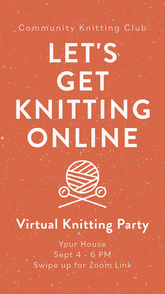 Orange and White Let's Get Knitting Online Instagram Story Club Party