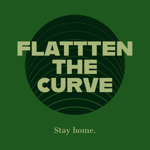 Flatten the Curve Social Post Stay Home Stay Safe Poster