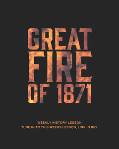 GREAT FIRE OF 1871 History