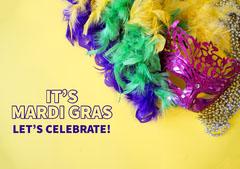 IT'S <BR>MARDI GRAS Celebration