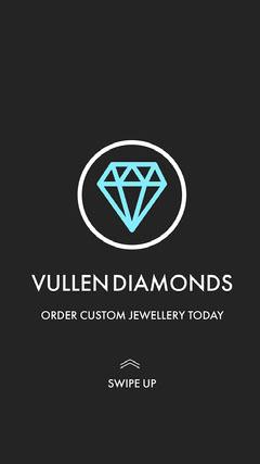 Vullen Diamonds Instagram Story Story