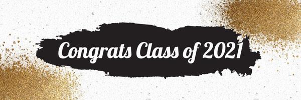 Black & Gold Class of 2021 Banner Graduation Banner