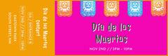 Pink and Yellow Dia De Los Meurtos Concert Ticket  Concert Ticket
