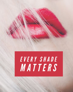 Every Shade Matters  Beauty
