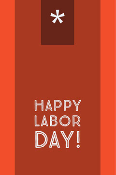 Happy Labor Day! Labor Day Flyer