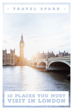 10 PLACES YOU MUST VISIT IN LONDON Travel
