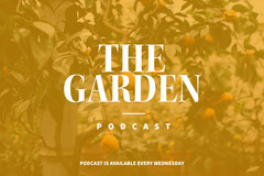 GARDEN Podcast