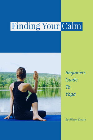 Green and Blue Finding Your Calm Book Cover Yoga Posters
