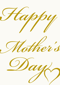 Gold Elegant Calligraphy Mothers Day Card Mother's Day Card