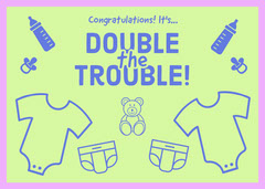 Double<BR>Trouble! Baby's First Year