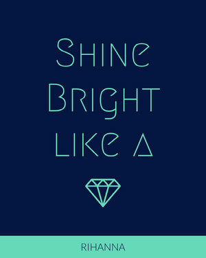 Blue and Green Shine Bright like a Diamond Song Quote Social Media Meme Meme